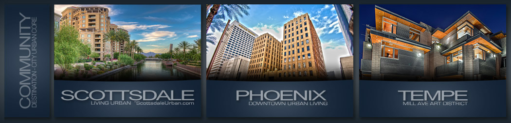 Sotheby's Search by City - Phoenix, Scottsdale, Tempe Downtown Urban Living